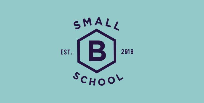Small B School