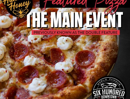 Hannah's Honey featured in World Famous Pizzeria specialty pizza
